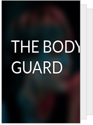 THE BODY GUARD