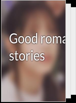 Good romance stories