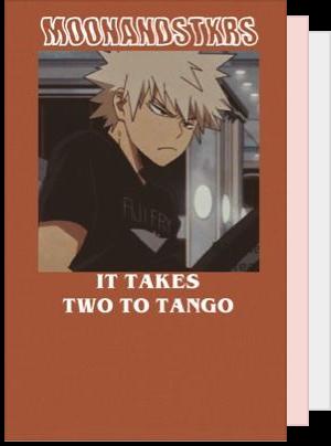Señorita (The Bakugou Katsuki Tango Idea written by my readers)