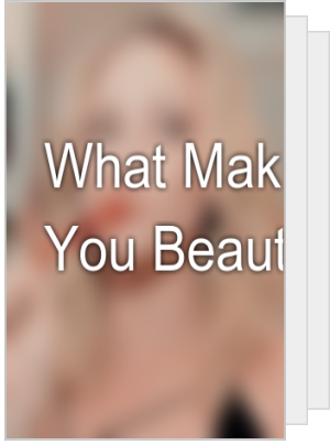 What Makes You Beautiful, 𝐟𝐫𝐢𝐞𝐧𝐝𝐬