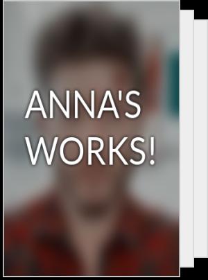 ANNA'S WORKS!