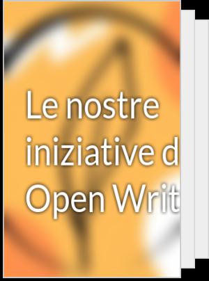 Le nostre iniziative di Open Writing