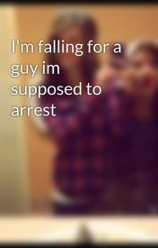 Đọc Truyện I'm falling for a guy im supposed to arrest - TruyenFun.Com