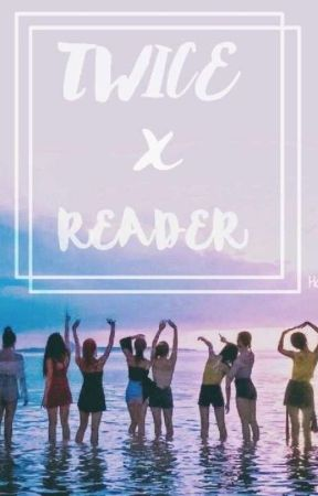 TWICE x READER [On Hiatus] - Momo X You - Wattpad