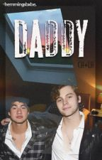 daddy || ch + lh by -hemmingsbxbe