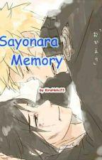 Sayonara Memory by KiraHolic23