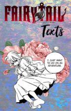 {Fairy Tail TEXTS}  by Lyza_jjk