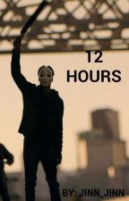 12 Hours by Jinn_Jinn