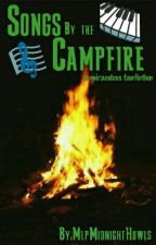 Songs by the campfire_A Miraculous fanfiction 🐞 [✓][REWRITING] by Shadowin07