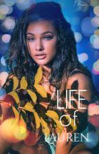 Life of Lauren by RosePetalsxx3