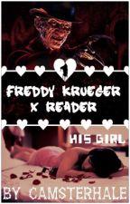 His Girl - Freddy Krueger x Reader by CamsterHale