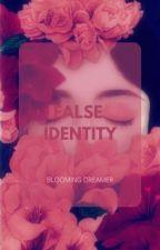 Given False Identity by bibliotheek20
