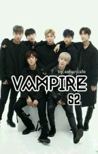 [C] VAMPIRE S2 MONSTA X [MALAY FANFIC] by sehuncafe