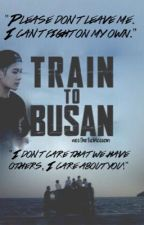 Train to Busan// kpop apply fic. by aestheticblossom