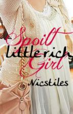 Spoilt Little Rich Girl by nicstiles