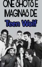 One Shots e Imaginas de Teen Wolf by iris15garo
