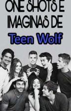 One Shots e Imaginas de Teen Wolf by iris15garo