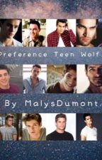 Preference Teen Wolf. by MalysDumont