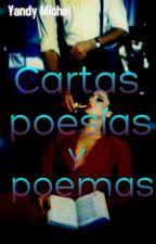 Cartas, Poesías y Poemas.  by YandyMichel