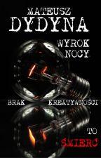 Wyrok Nocy by MateuszDydyna