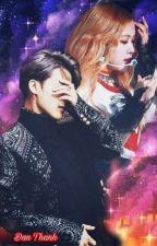 [Fanfic] [BTS x BLACK PINK] [Jimin x Rosé] EM NHỚ ANH!! by danthanh941