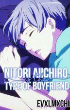 ⇝ nitori aichiro is the type of boyfriend by evxlmxchi