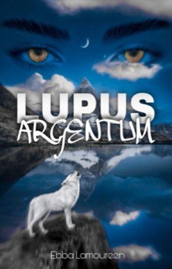 Lupus Argentum *editing*
