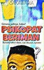 PSIKOPAT BERIMAN by Romario_Sr