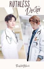 Ruthless Doctor//Chanbaek(Texting) by TheRebBlack
