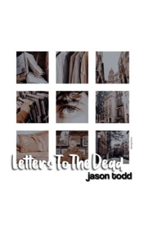 letters to the dead → jason todd by KlLLMONGER