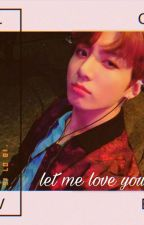 let me love you ❀ pjm×jjk  by JikookForeverJJ