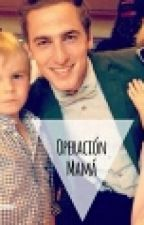 Operación Mamá{Kendall Schmidt Fan Fiction}* by Fearless05