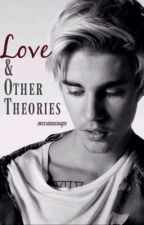 Love & Other Theories by mccannsnaps