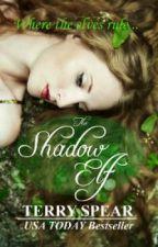 The Shadow Elf by TerrySpear