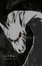 Hitomi || Naruto Fanfiction  by uchihaface