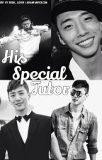 His Special Tutor by seoul_lover_fictions