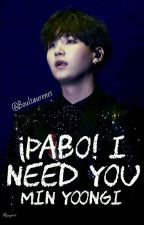 ¡Pabo! I need you _ myg by Boultaurenes