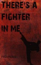 There's A Fighter In Me by Fighters