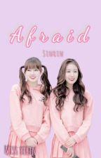 A f r a i d    [Sinrin]  Gfriend by miss_yerin