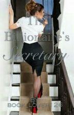 The Billionaire's secretary by book_lover126