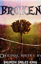 Broken by Broken_Smiles_King