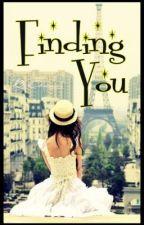 Finding You (Hiatus ) by Chocoyey