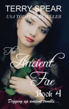 The Ancient Fae by TerrySpear