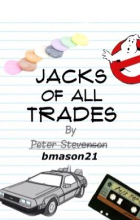 Jacks of All Trades by bmason21