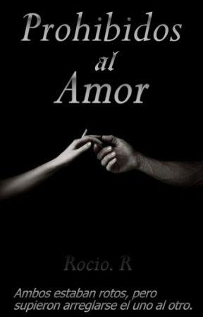 Prohibidos al amor  by xxMoments