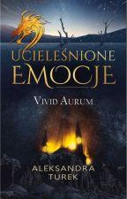 Ucieleśnione Emocje by Vivid_Aurum