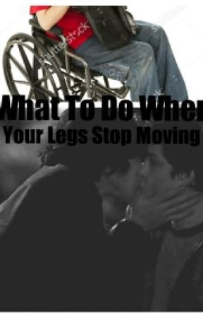 What To Do When Your Legs Stop Moving by boop_blackbird