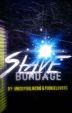 Slave Bondage by Pookie_MB