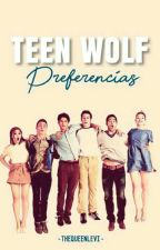 Teen Wolf Preferencias by Eminesia