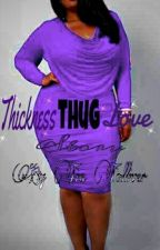 Thickness THUG love story (SLOWLY EDITING) by Black_Thickness